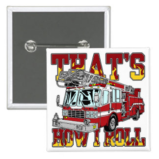 How I Roll Fire Truck 15 Cm Square Badge