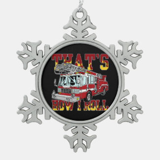 How I Roll Fire Truck Pewter Snowflake Decoration