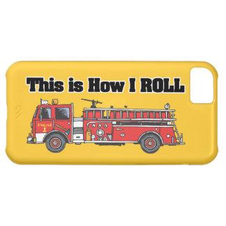 how i roll firetruck firefighter firemen design iPhone 5C covers