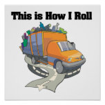 How I Roll (Garbage Truck)