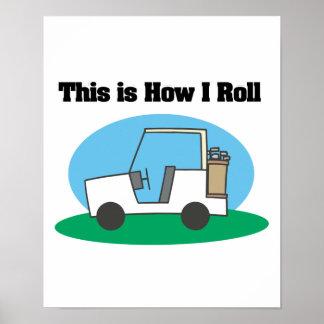 How I Roll (Golf Cart) Poster