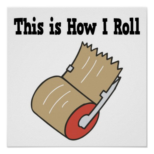 How I Roll Mail Packing Tape Posters