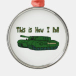 How I Roll (Military Tank)