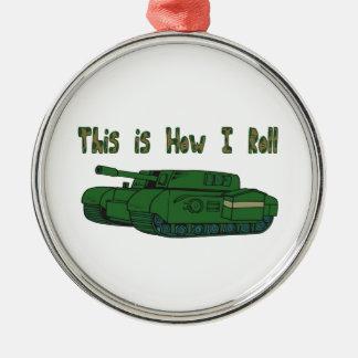 How I Roll (Military Tank) Christmas Ornament