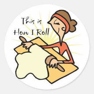 How I Roll Round Sticker
