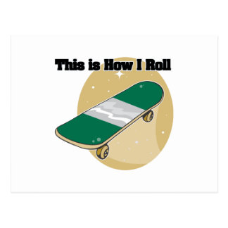 How I Roll (Skateboard) Postcard