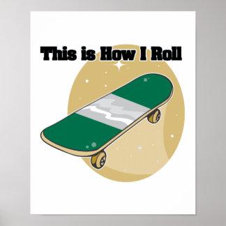 How I Roll (Skateboard) Poster
