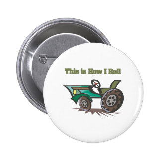 How I Roll (Tractor) 6 Cm Round Badge