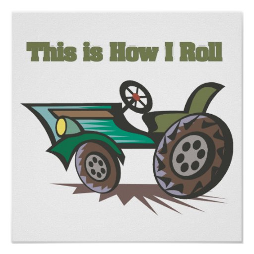 How I Roll (Tractor) Print