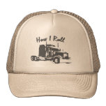 How I Roll Truckers Mesh Cap Trucker Hats