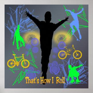 How I Roll (Tween Boys) Poster