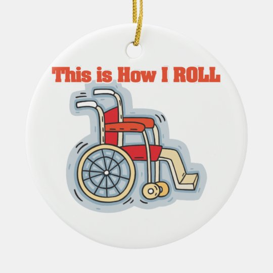 How I Roll (Wheelchair) Christmas Ornament