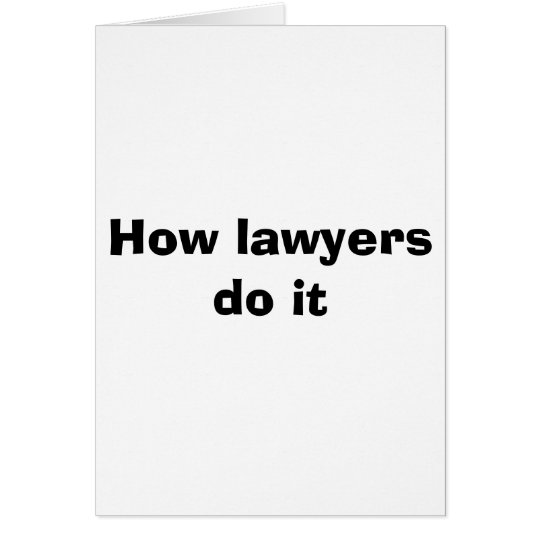 How lawyers do it card