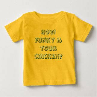 How loose is your goose baby baby T-Shirt