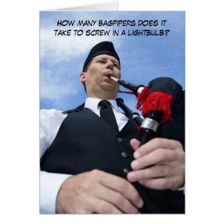 How many bagpipers does it take... greeting card