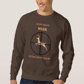 How Many Deer is Too Many Deer Sweatshirt