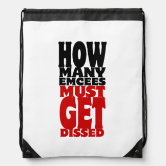 How Many Emcees Must Get Dissed Cinch Bag