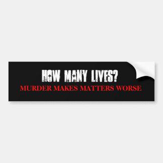 How Many Lives Bumper Sticker (Black)