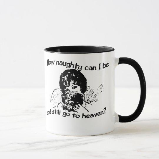 How naughty can I be Mug