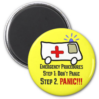 How Paramedics Respond to Your Emergency 6 Cm Round Magnet