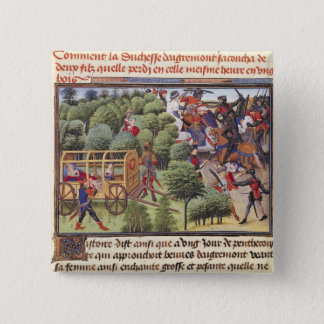 How the Duchess of Aigremont gave birth 15 Cm Square Badge