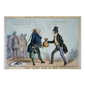 How to get made an MP, 19th July 1830 Poster