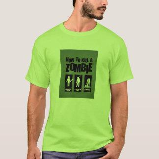 How to kill a zombie Tshirt