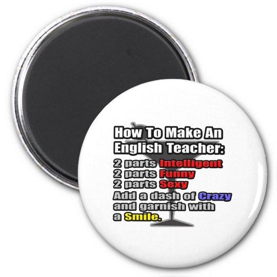 How To Make an English Teacher Magnet