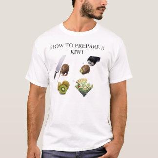 HOW TO PREPARE A KIWI 2 T-Shirt