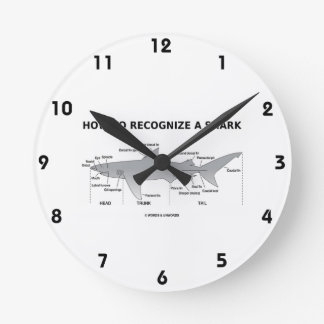 How To Recognize A Shark (Biology Humor) Round Clock