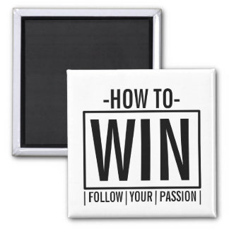 How To Win Square Magnet