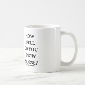 How Well Do You Know Morse Intl Morse Code Coffee Mugs