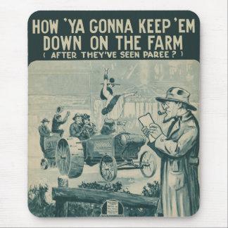 How Ya Gonna Keep 'Em Down On The Farm Mousepads