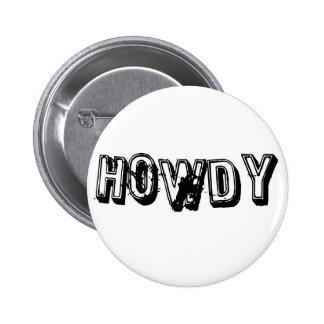 Howdy 6 Cm Round Badge