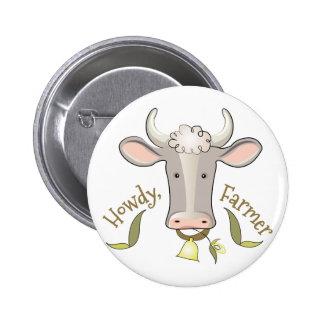 Howdy Farmer 6 Cm Round Badge