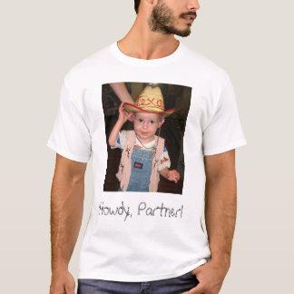Howdy, Partner! T-Shirt