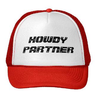 HOWDY PARTNER Truckin' Cap Hats