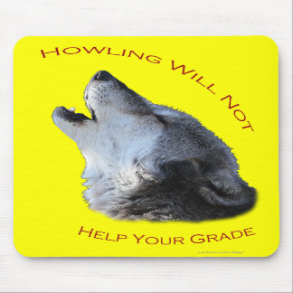 Howling Your Grade Mousepad