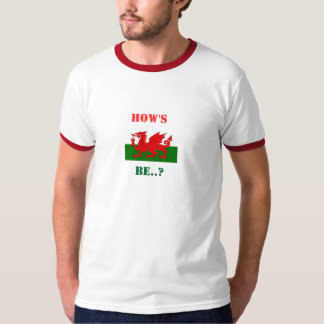 Hows Be T-Shirt