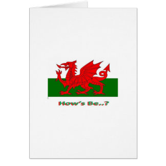 hows be, welsh greeting card