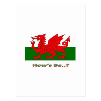 hows be, welsh postcard