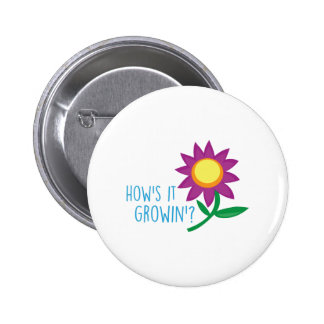 Hows It Growing 6 Cm Round Badge