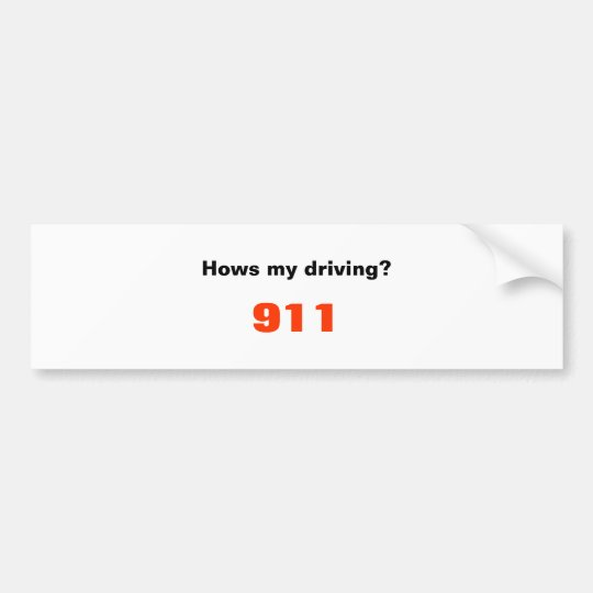 Hows my driving?, 911 bumper sticker