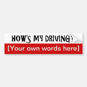 Hows My Driving Bumper Stickers Car Stickers Zazzle Uk
