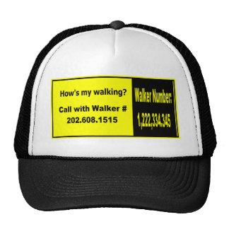 How's my walking? hat