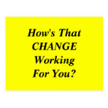 How's That CHANGE Working For You? Post Cards
