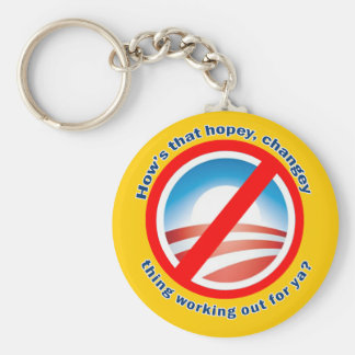 Hows that Hopey Changey Thing Working Out for ya? Basic Round Button Key Ring