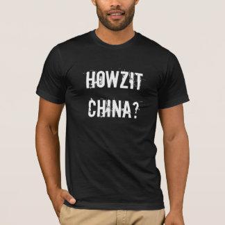 Howzit China South Africa slang T-Shirt
