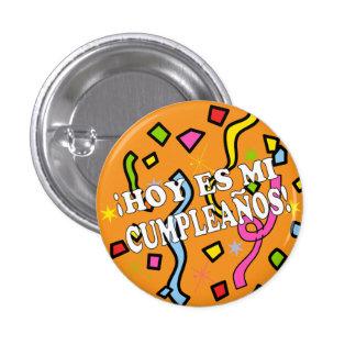 Hoy es mi cumpleaños Birhday in Spanish 3 Cm Round Badge