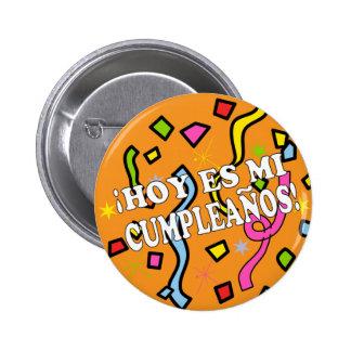 Hoy es mi cumpleaños Birhday in Spanish 6 Cm Round Badge